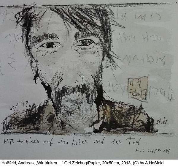 Hossfeld-Andreas-Wir-trinken-auf-das-Leben-und-den-Tod-Zeichnung-auf-Papier-20x50cm-2013