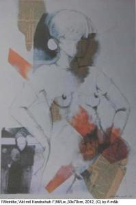 Meintke-friedeRike-Stehender-Akt-mit-Handschuh-I-Mt-auf-Lw.-50x70cm-2012
