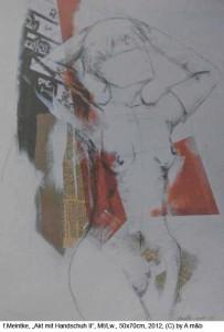 Meintke-friedeRike-Stehender-Akt-mit-Handschuh-II-Mt-auf-Lw.-50x70cm-2012