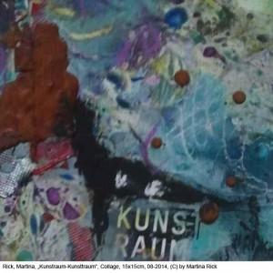 Rick-Martina-Kunstraum-Kunsttraum-Collage-15x15cm-08-2014